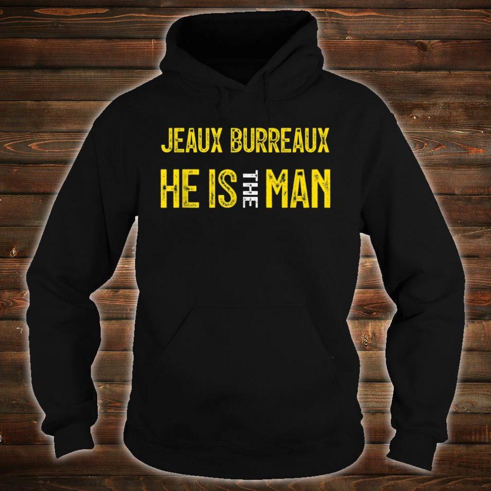 Jeaux Burreaux He Is The ManShirt hoodie