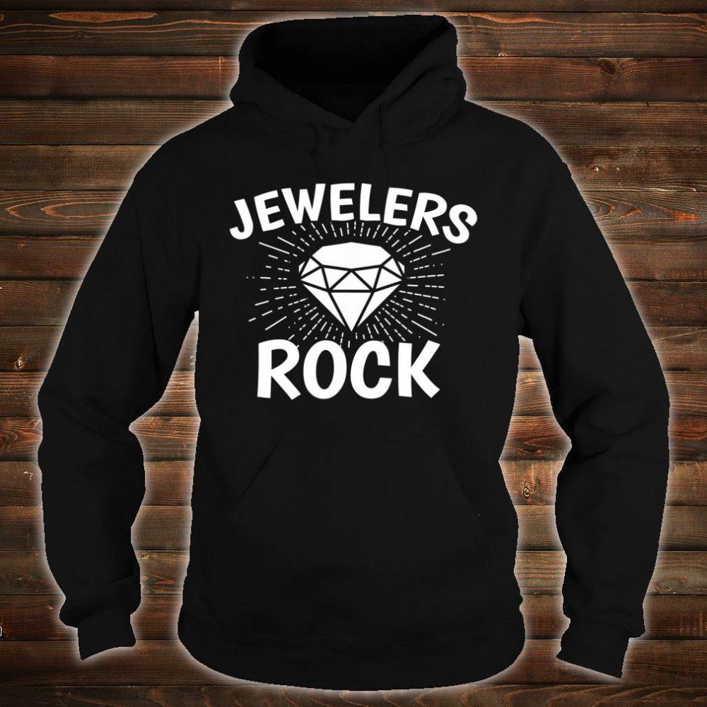 Jewelers Rock Shirt hoodie