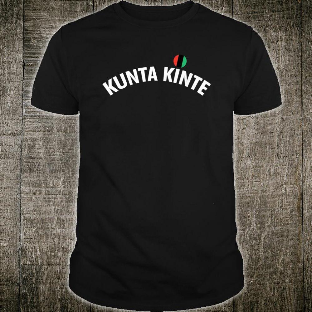 Kunta Kinte Solidarity Shirt