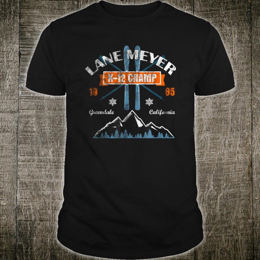 Lane Meyer K-12 Ski Champ Shirt