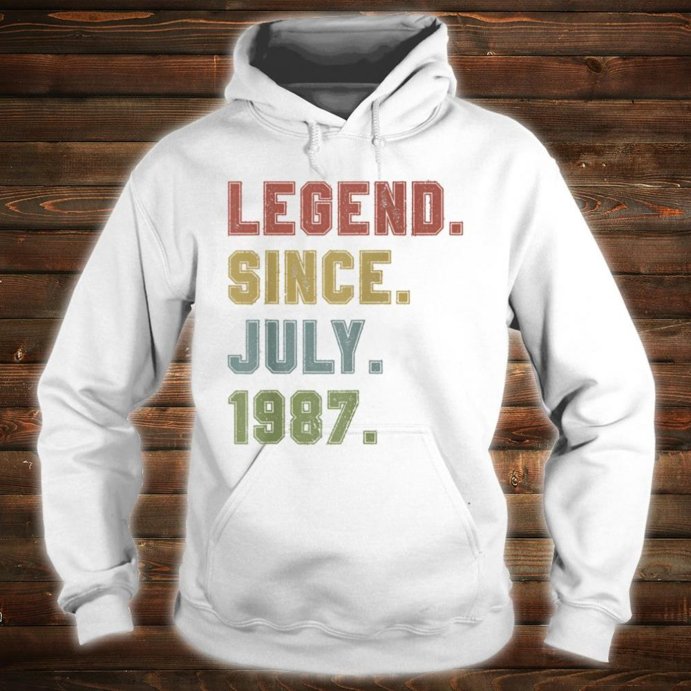 Legend Since July 1987 33rd Birthday 33 Years Old Shirt hoodie