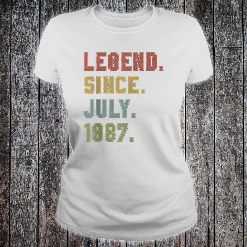 Legend Since July 1987 33rd Birthday 33 Years Old Shirt ladies tee