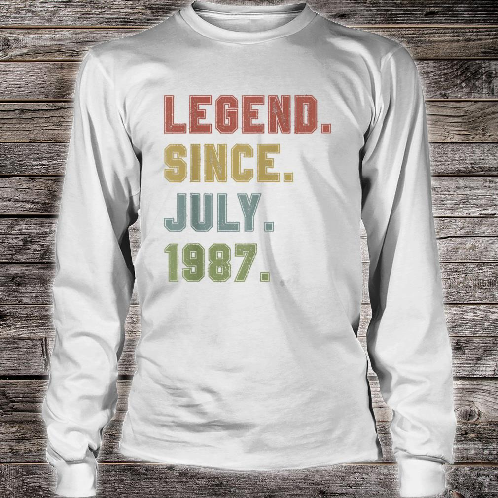 Legend Since July 1987 33rd Birthday 33 Years Old Shirt long sleeved