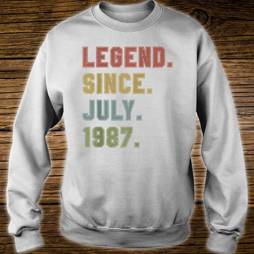 Legend Since July 1987 33rd Birthday 33 Years Old Shirt sweater