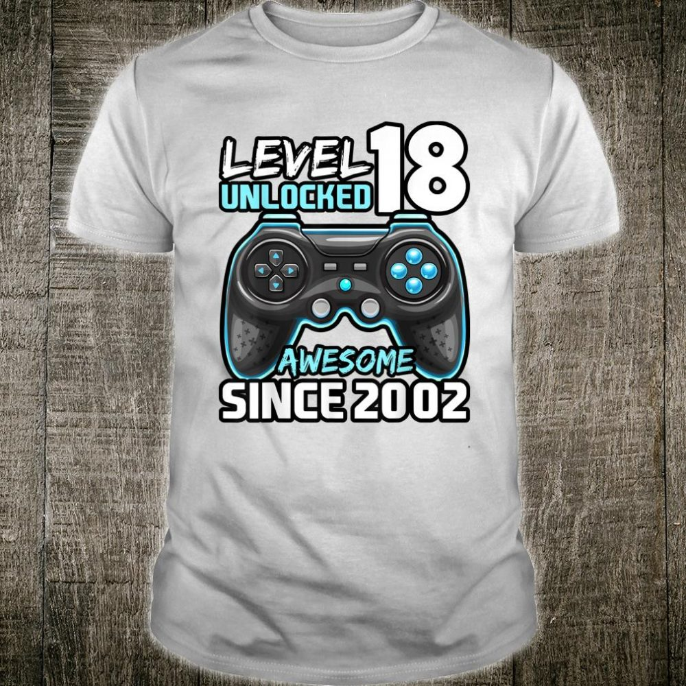 Level 18 Unlocked Awesome 2002 Video Game 18th Birthday Shirt