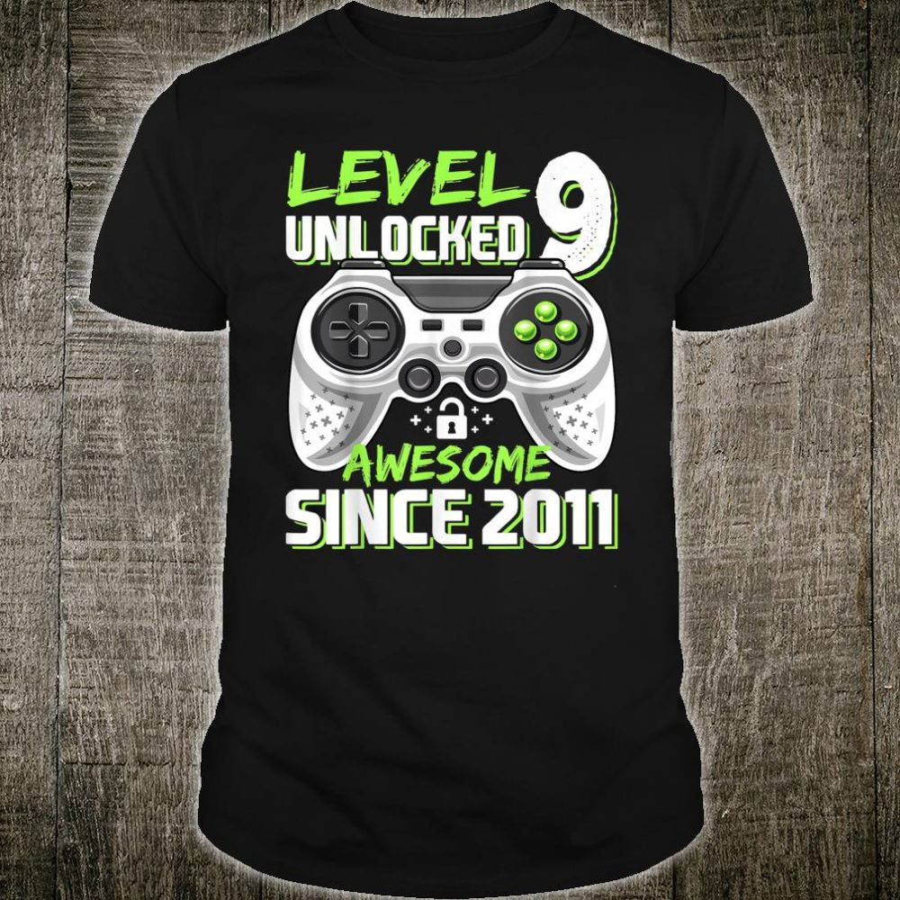 Level 9 Unlocked Awesome Since 2011 Video Game 9th Birthday Shirt