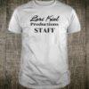 Lori Kiel Productions Staff Shirt