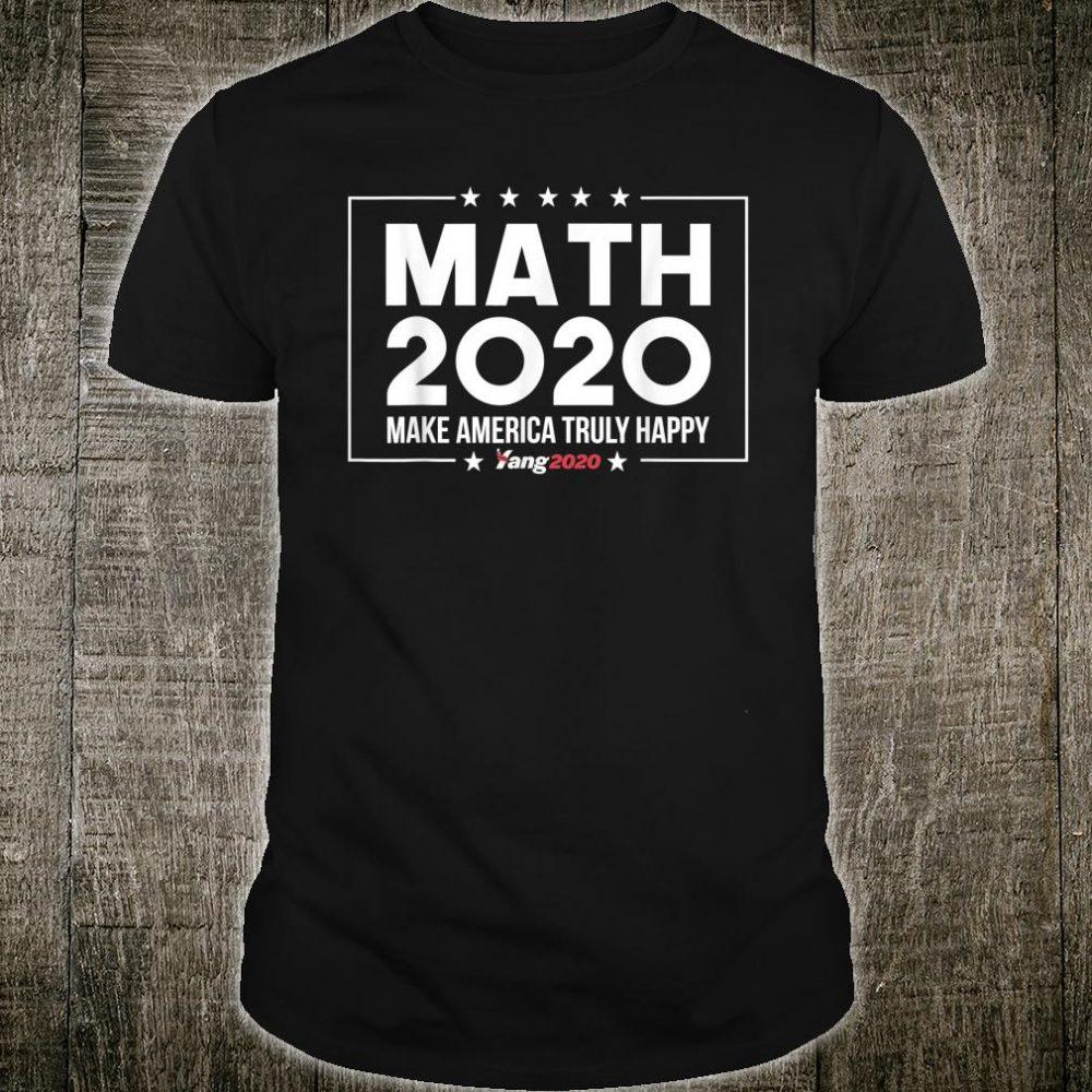 MATH Andrew Yang 2020 Presidential Race Politics President Shirt