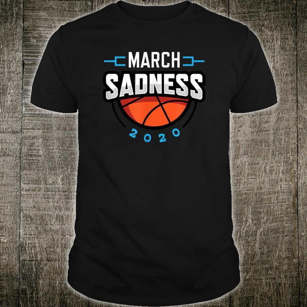 March Sadness College Basketball Shirt