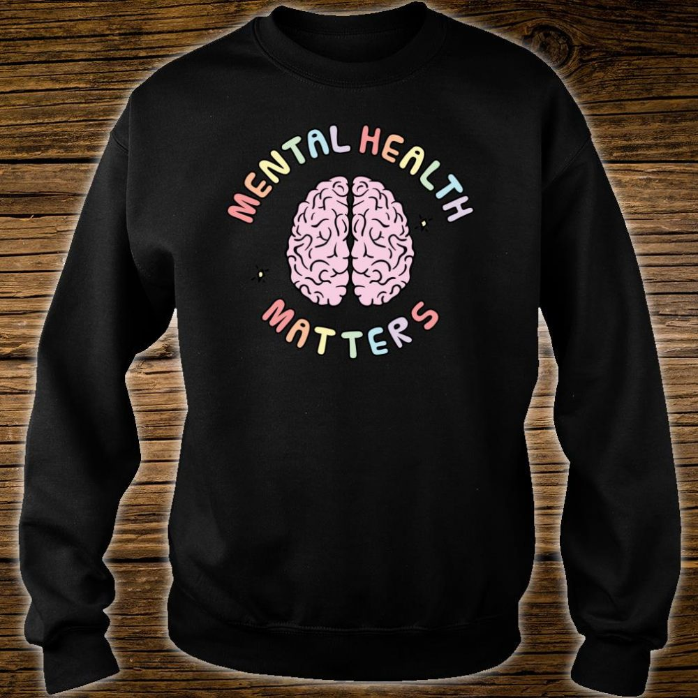 Mental Health Matters Awareness Human Brain Mental Health Shirt sweater