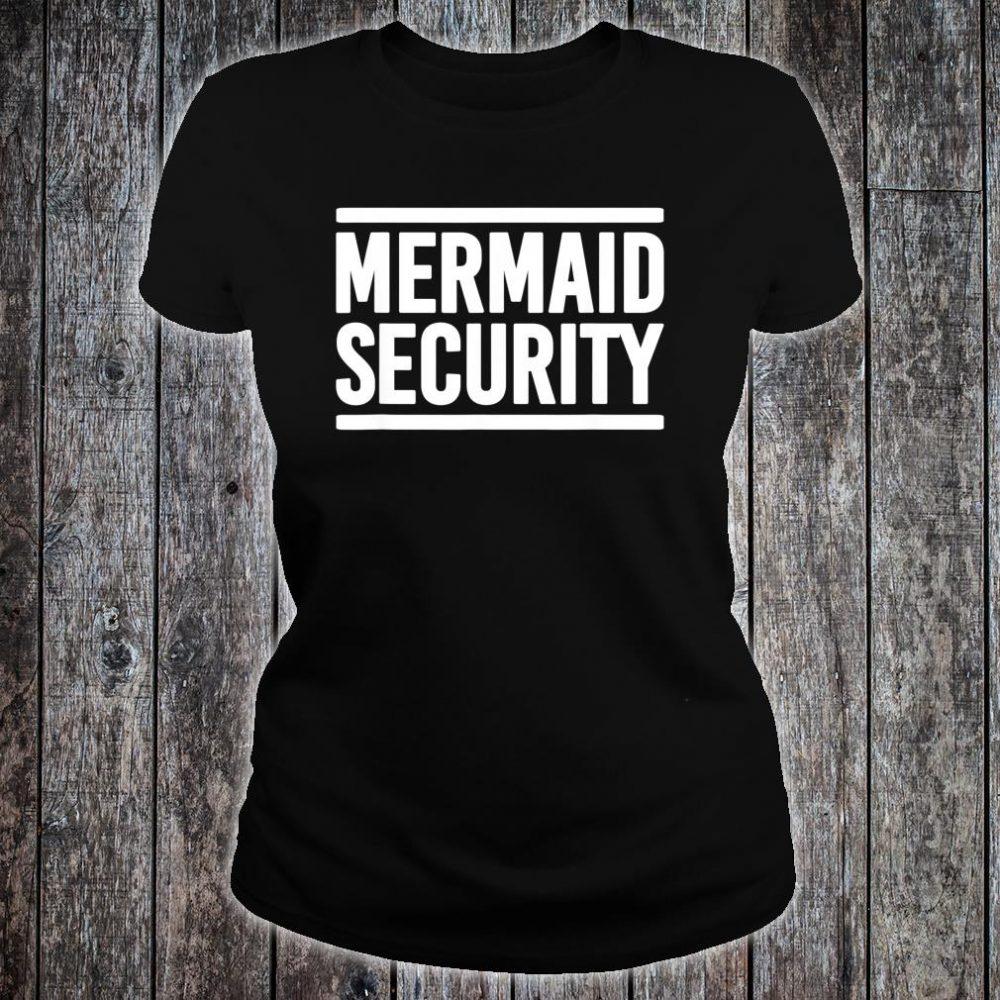 Mermaid Security Shirt ladies tee