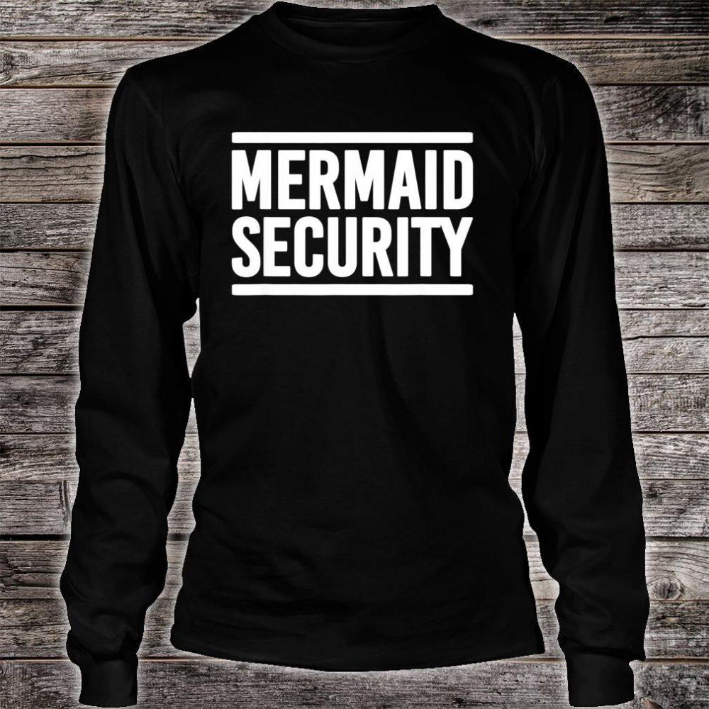 Mermaid Security Shirt long sleeved
