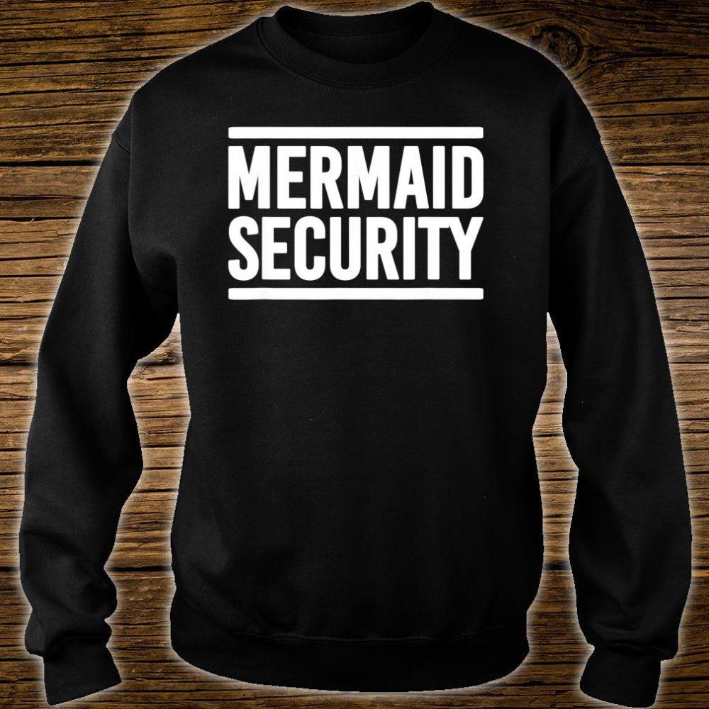 Mermaid Security Shirt sweater