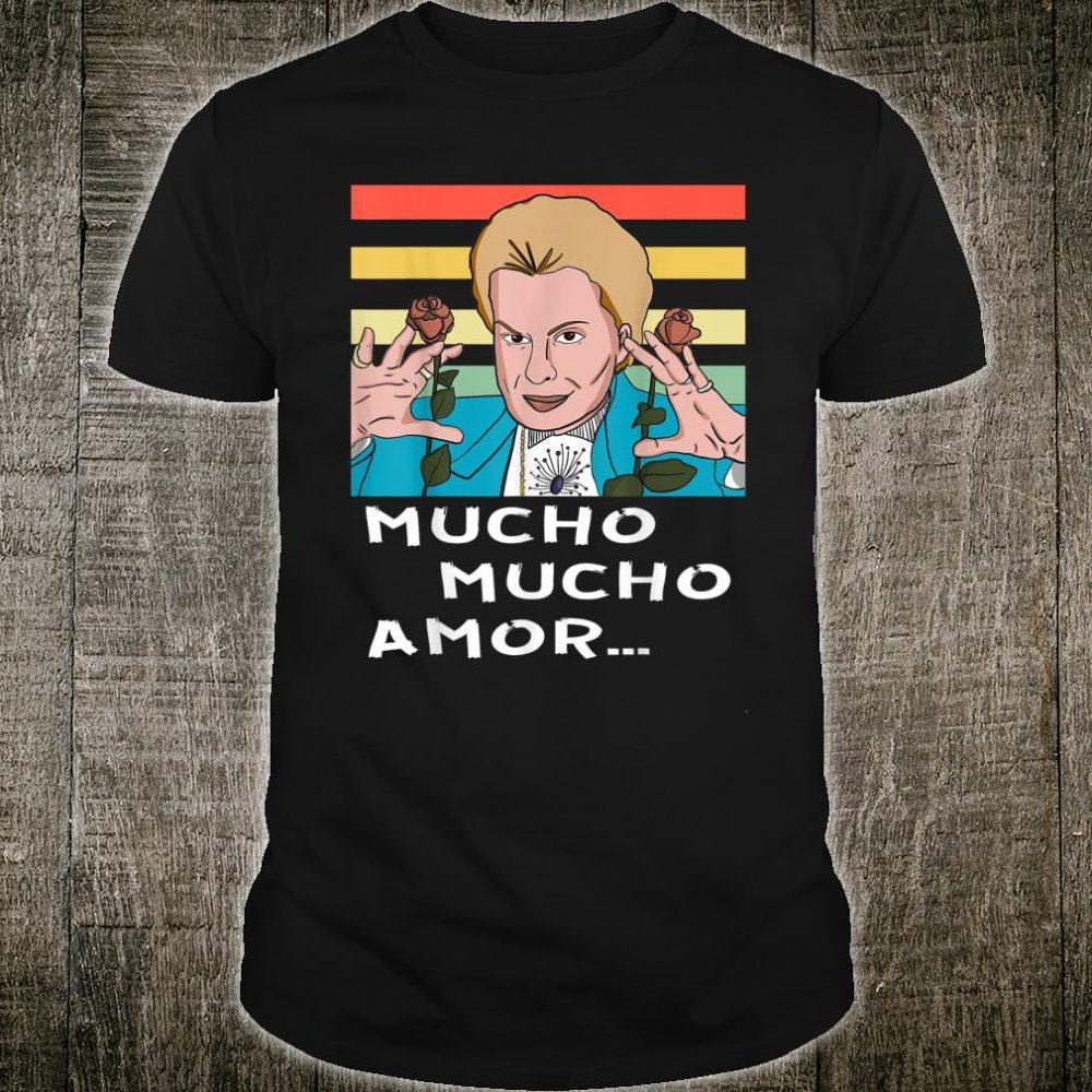 Mucho Mucho Amor Walter Mercado Shirt