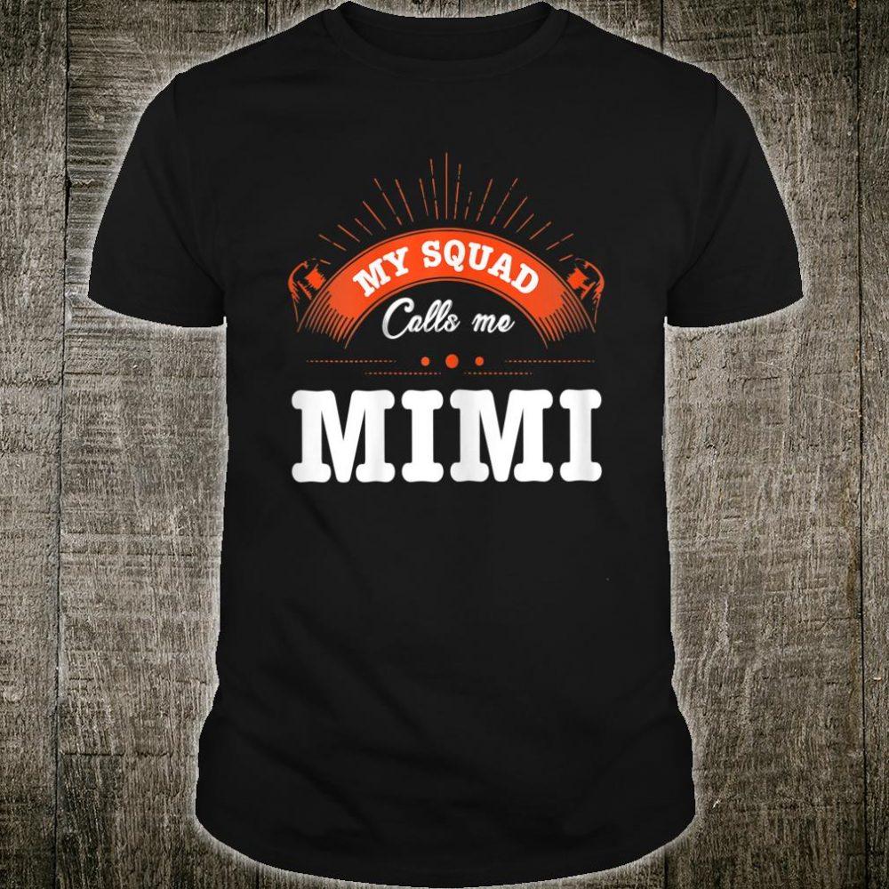 My Squad Calls Me Mimi Shirt