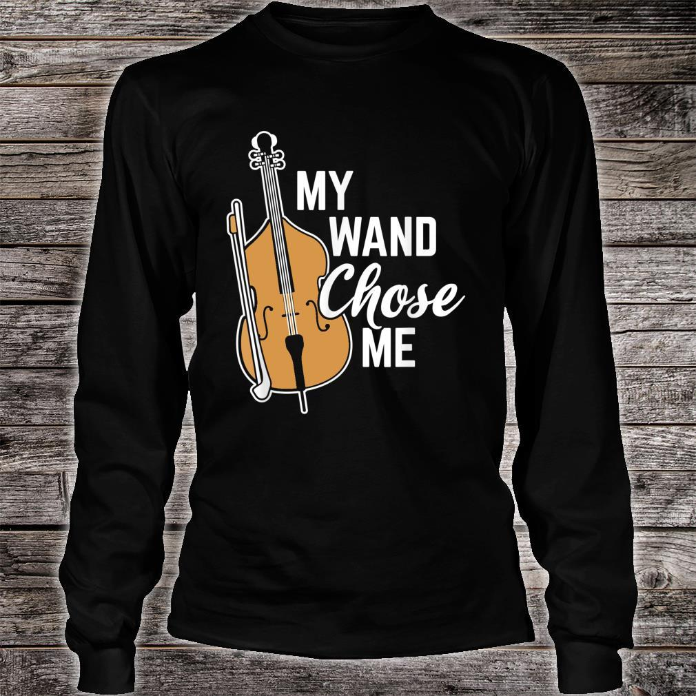 My Wand Chose Me Musician Orchestra Cello Shirt long sleeved
