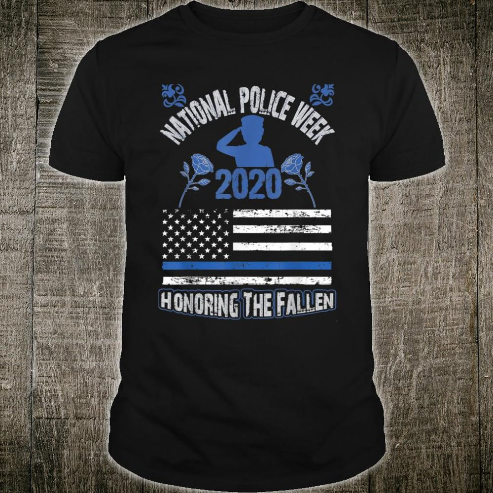 National Police Week 2020 Police Appreciation Week Shirt