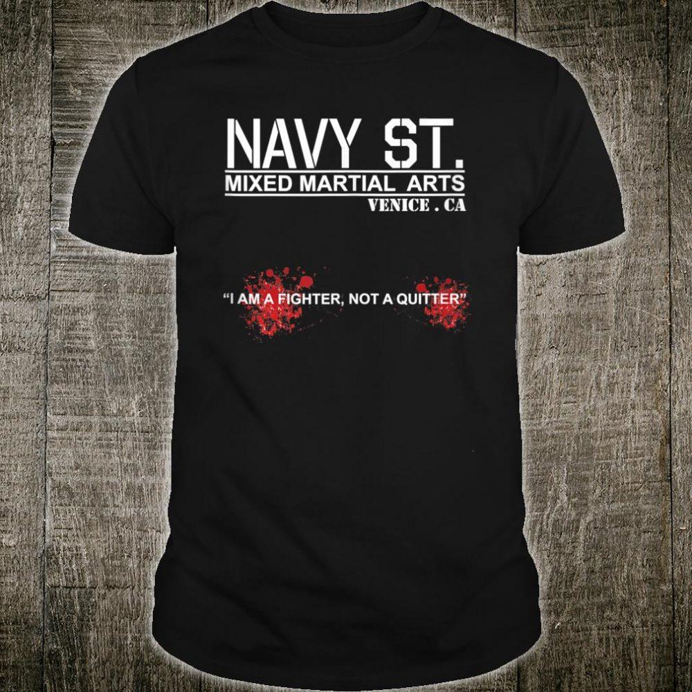 Navy Street MMA Kingdom I Am A Fighter Shirt