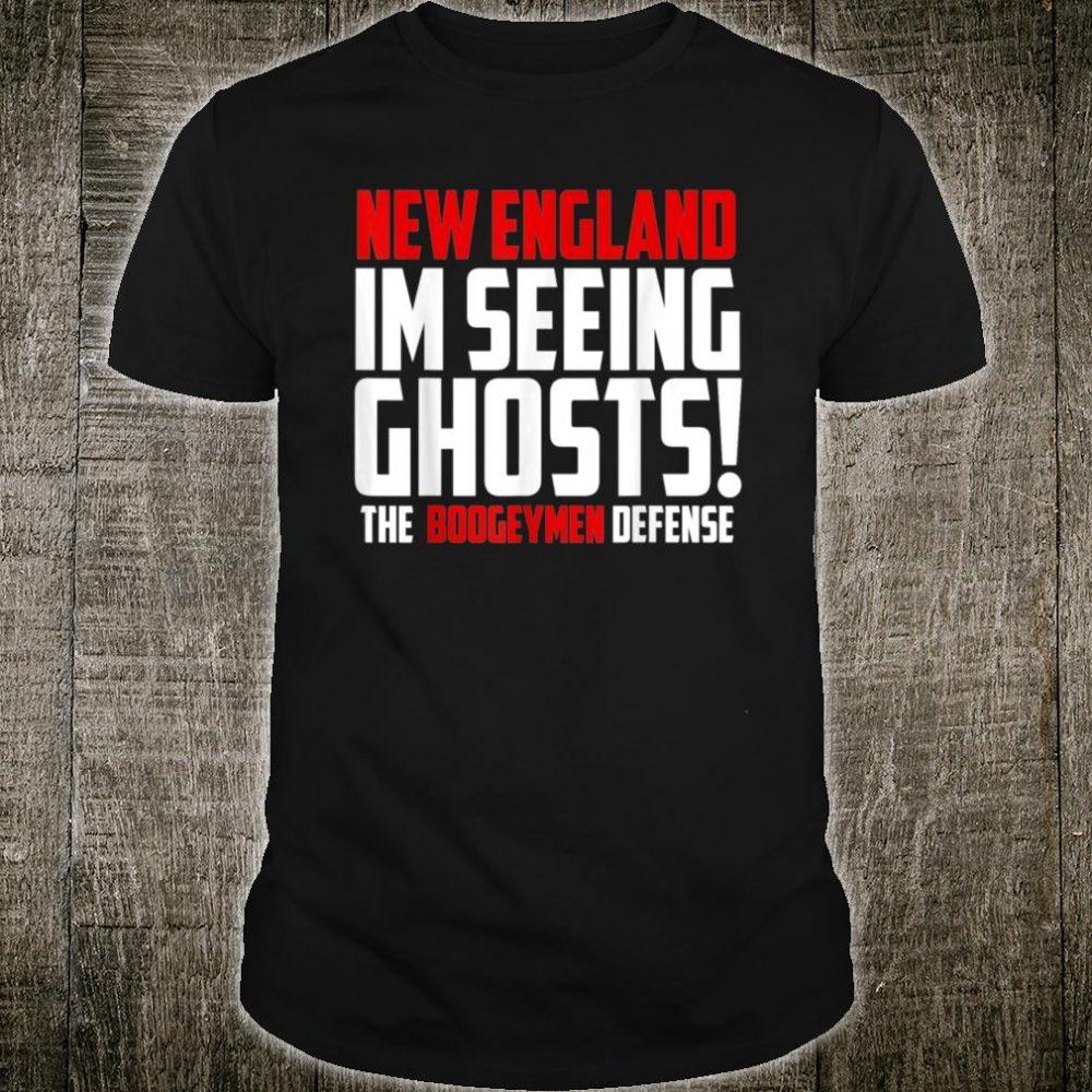 New England boogeymen Shirt
