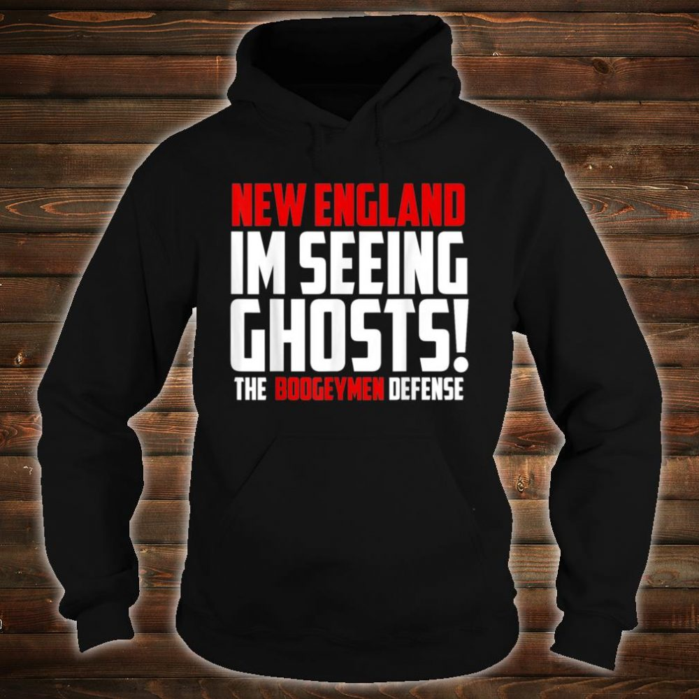 New England boogeymen Shirt hoodie