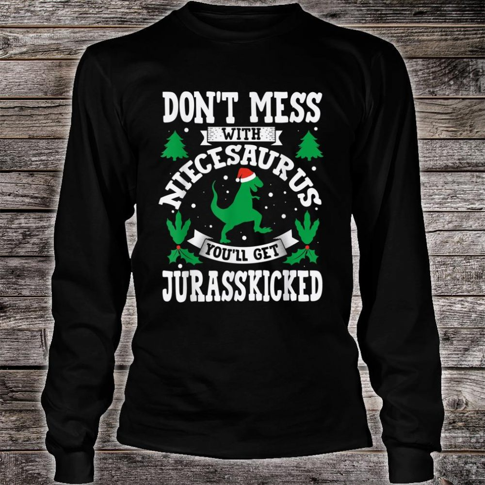 Niece Saurus Jurasskicked Dino Shirt long sleeved