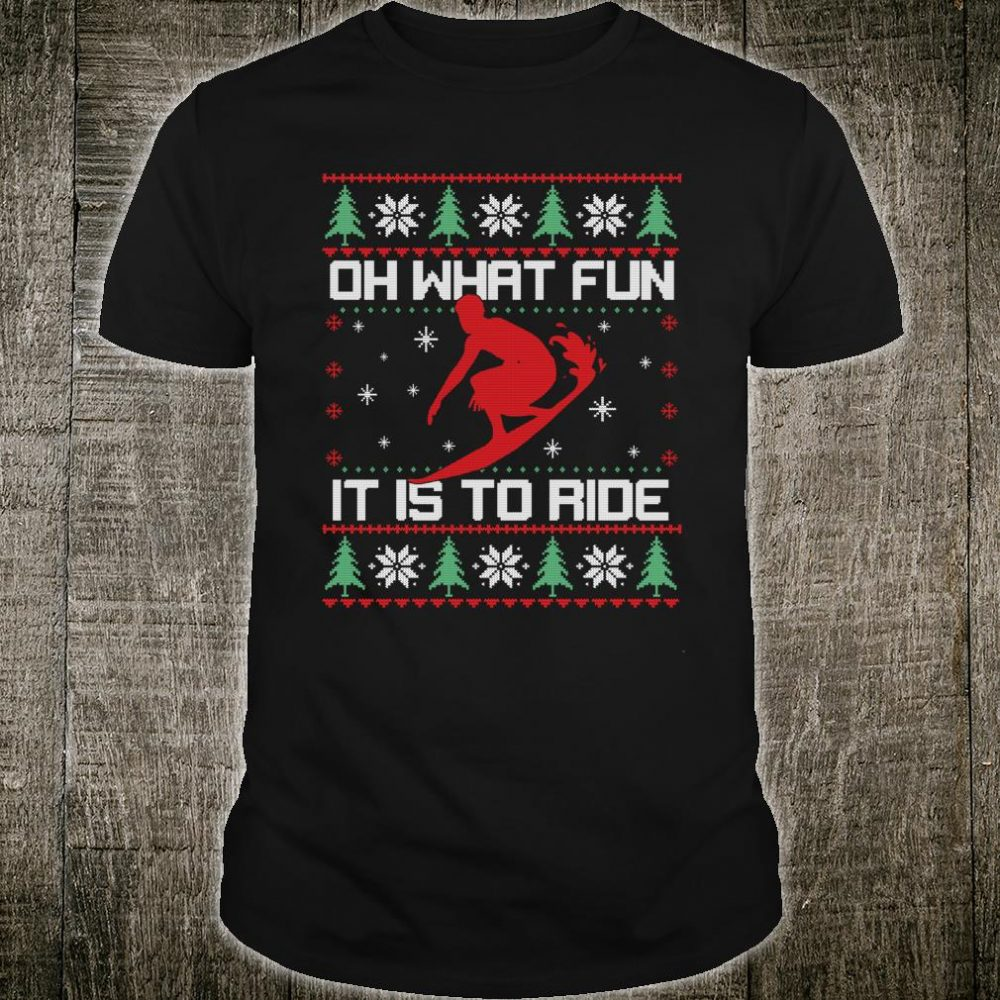 Oh What Fun It Is To Ride Surfing Ugly Christmas Shirt