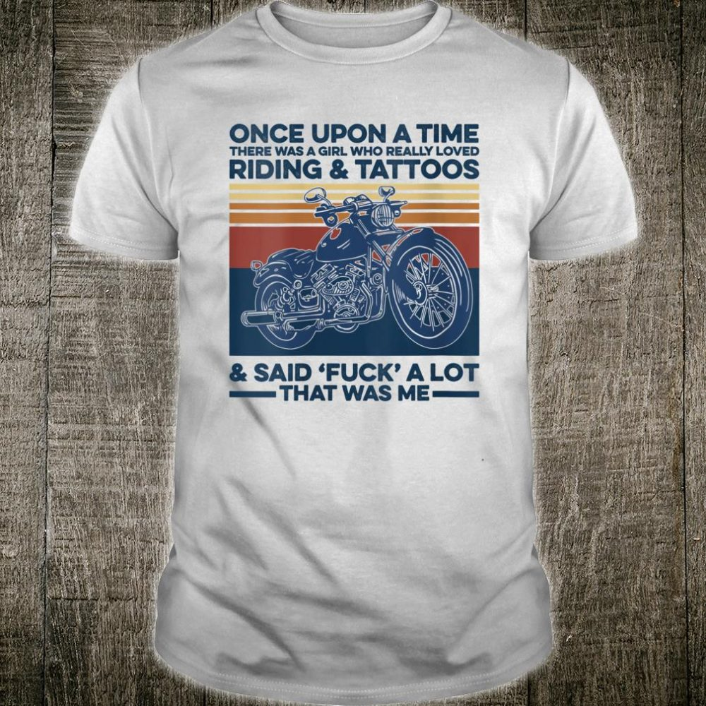 Once Upon A Time There Was A Girl Who Really Loved Riding Shirt