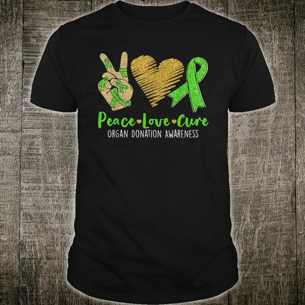 Peace Love Cure Organ Donation Awareness Shirt
