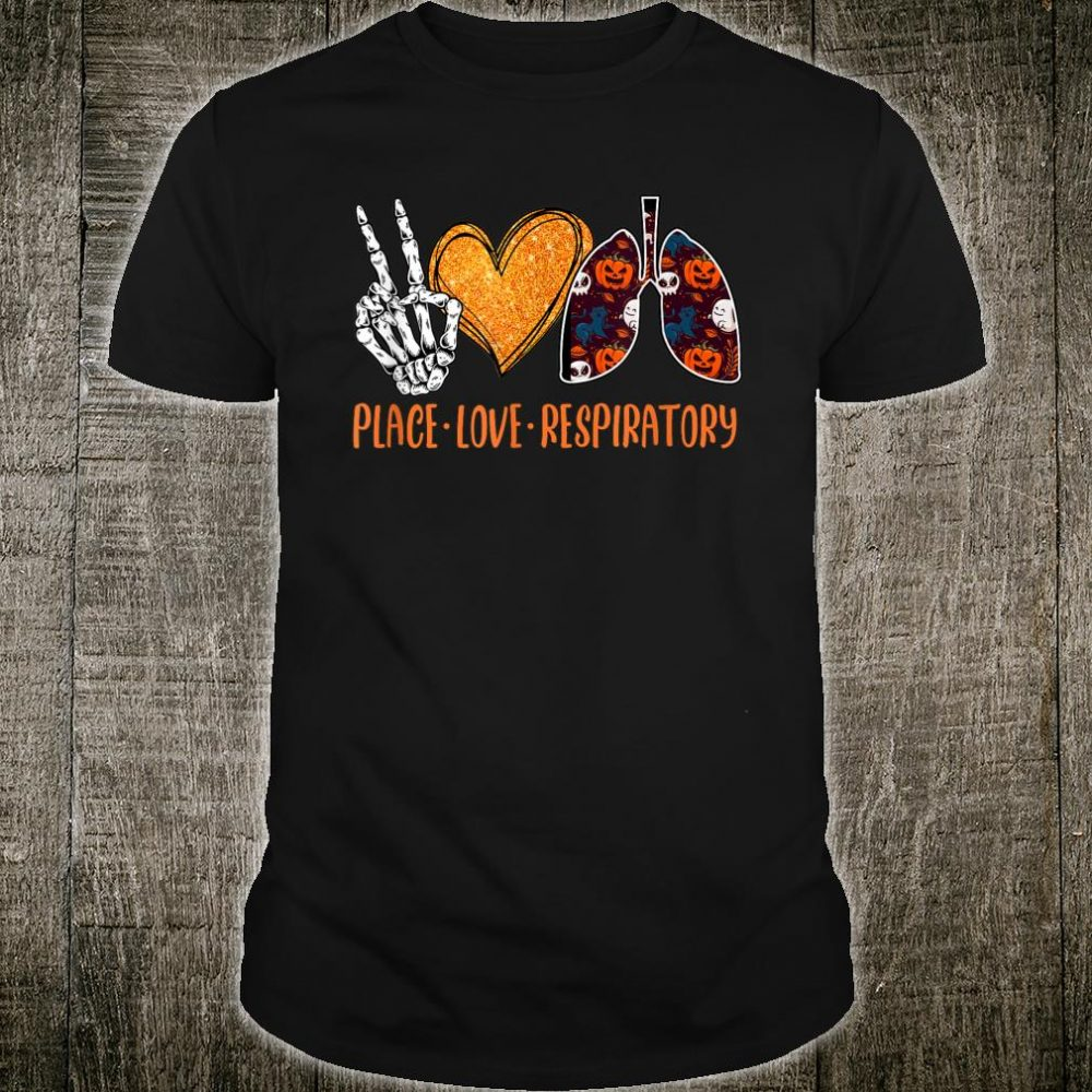 Peace With Love Respiratory Therapist Halloween Theme Shirt