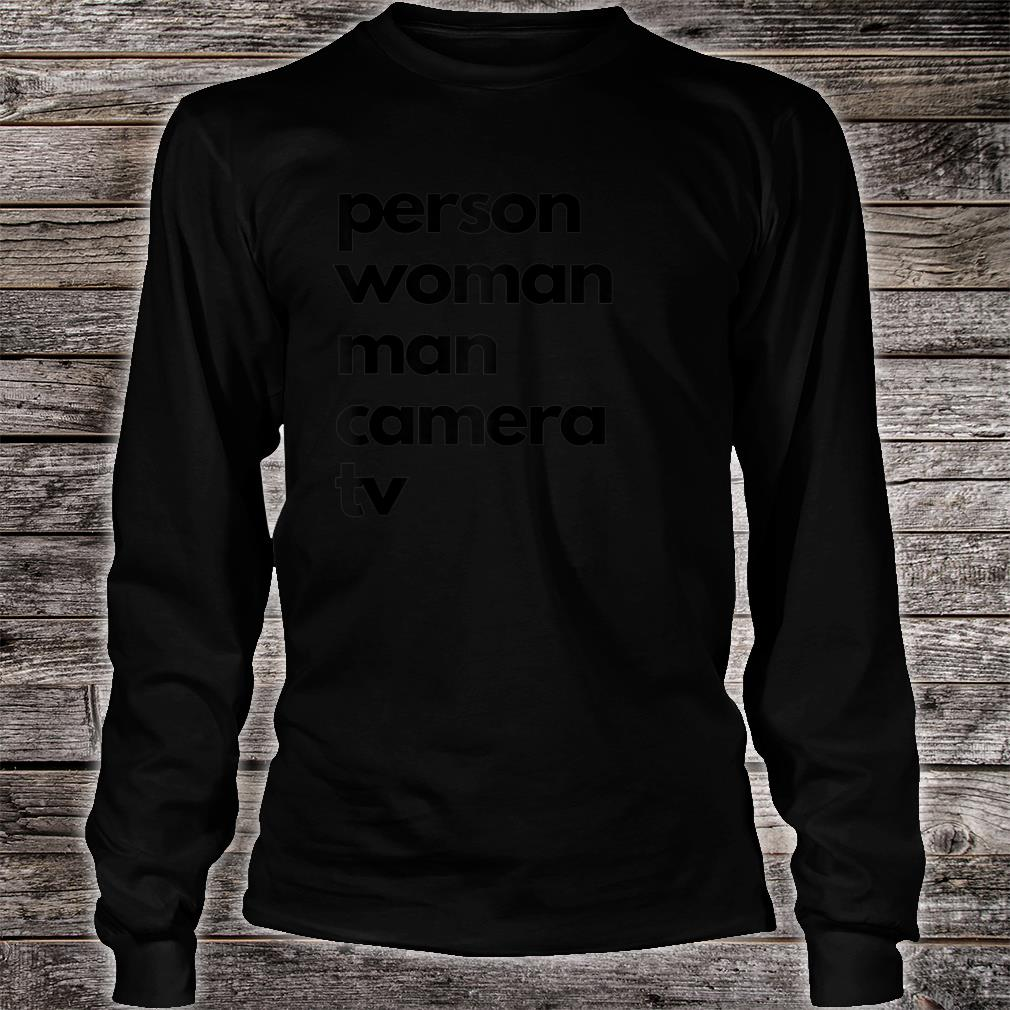 Person Woman Man Camera TV Shirt long sleeved
