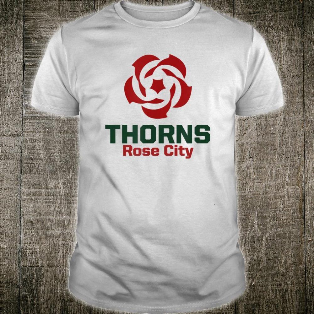 Portland Rose City Jersey Thorns Shirt