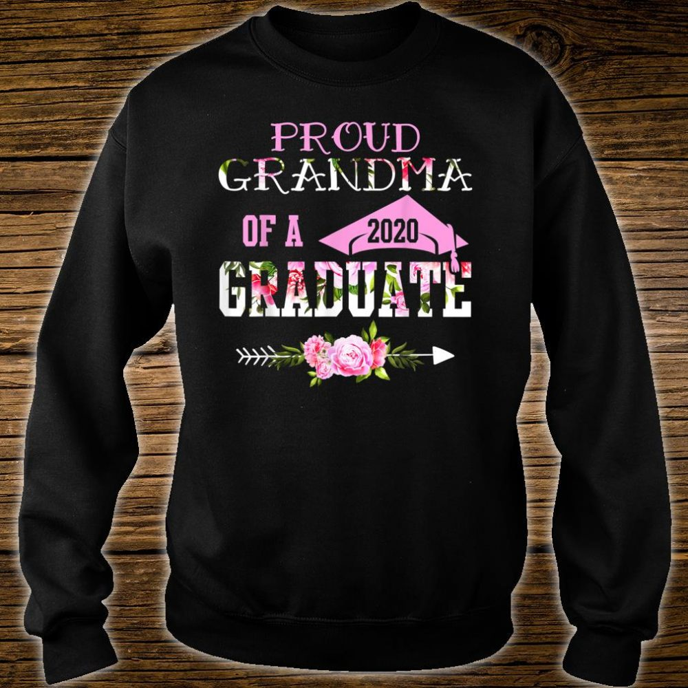 Proud Grandma Of A 2020 Graduation Shirt sweater