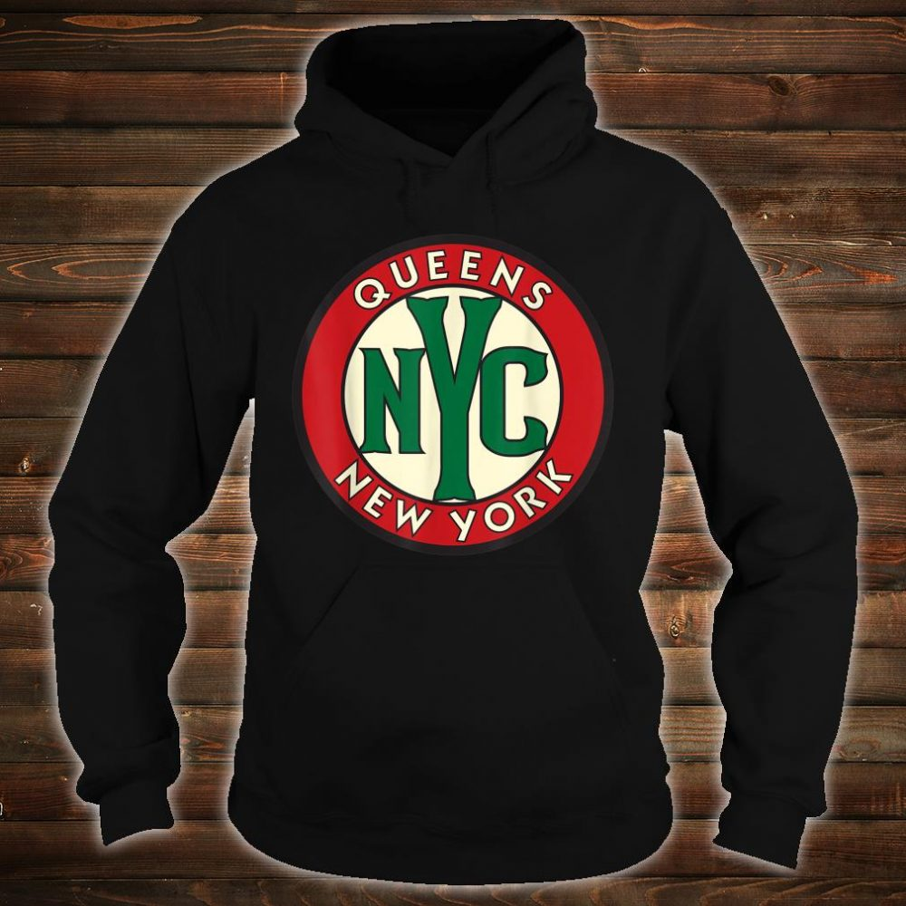 Queens NY Vintage Road Sign Shirt hoodie