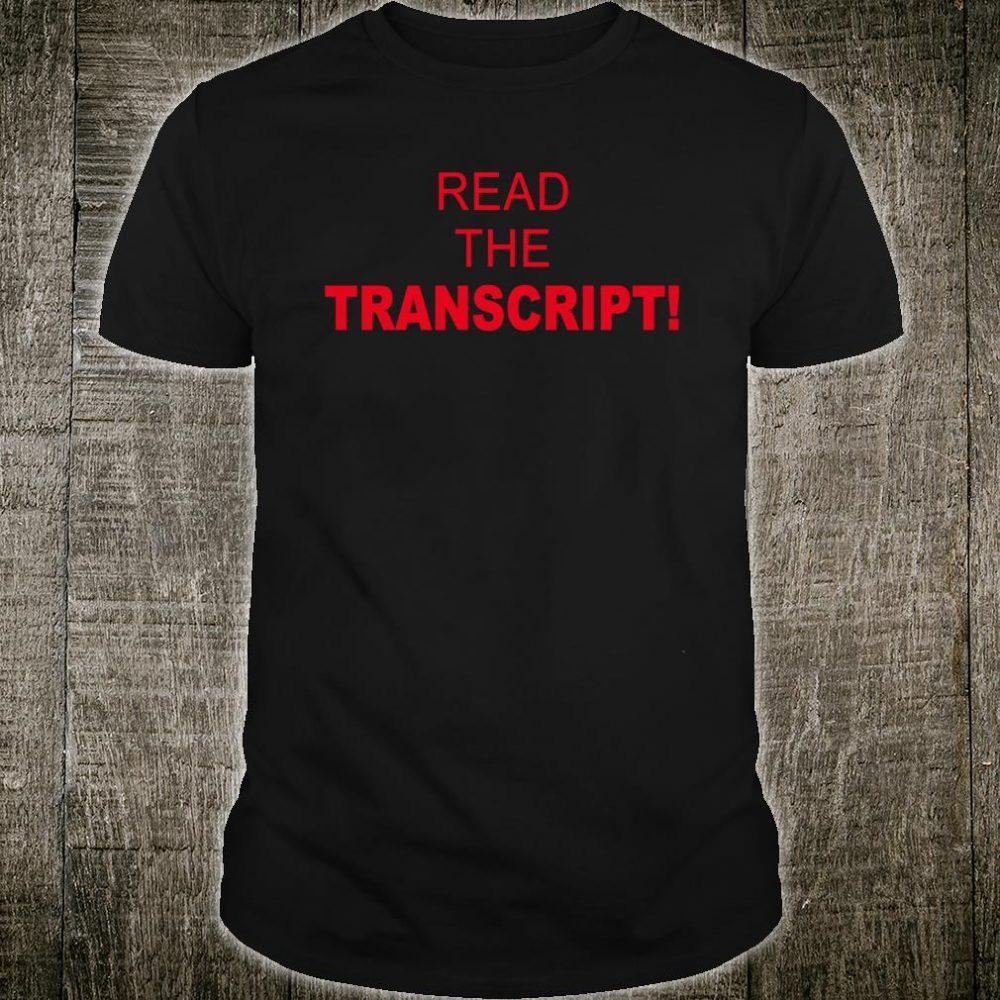 Read The Transcript Shirt