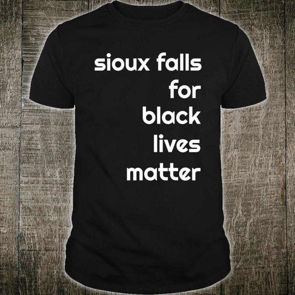 SIOUX FALLS for Black Lives Matter BLM Shirt