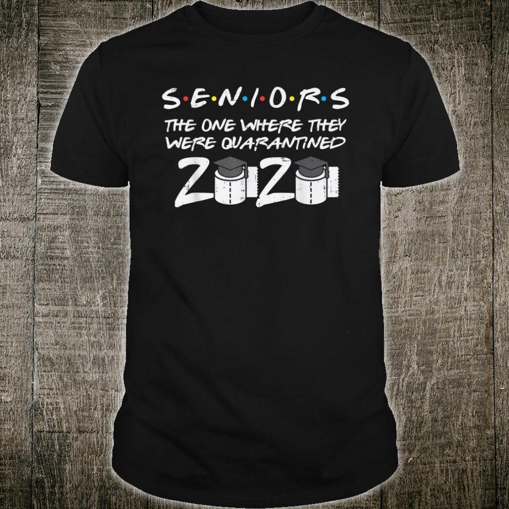 Seniors Quarantined Class Of 2020 Toiletpaper Fun Graduation Shirt