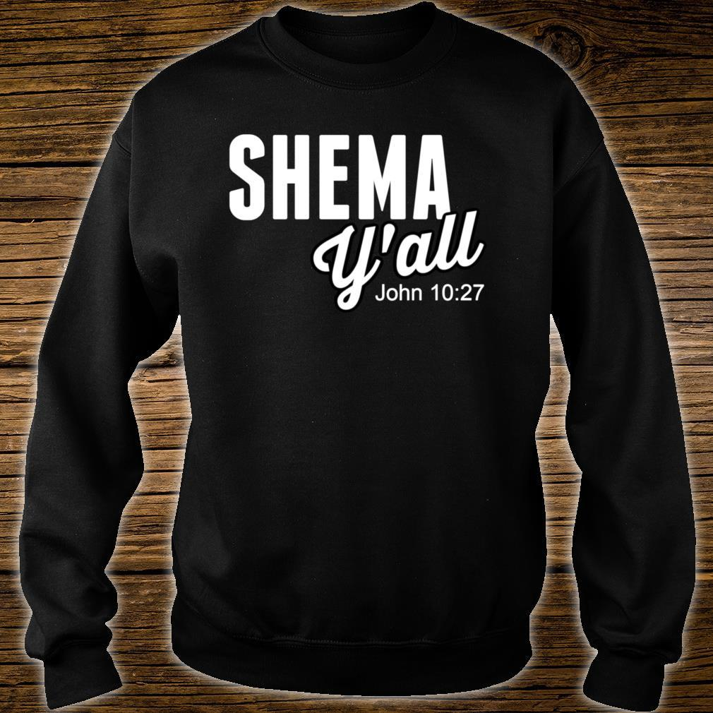 Shema Y'all Shirt sweater
