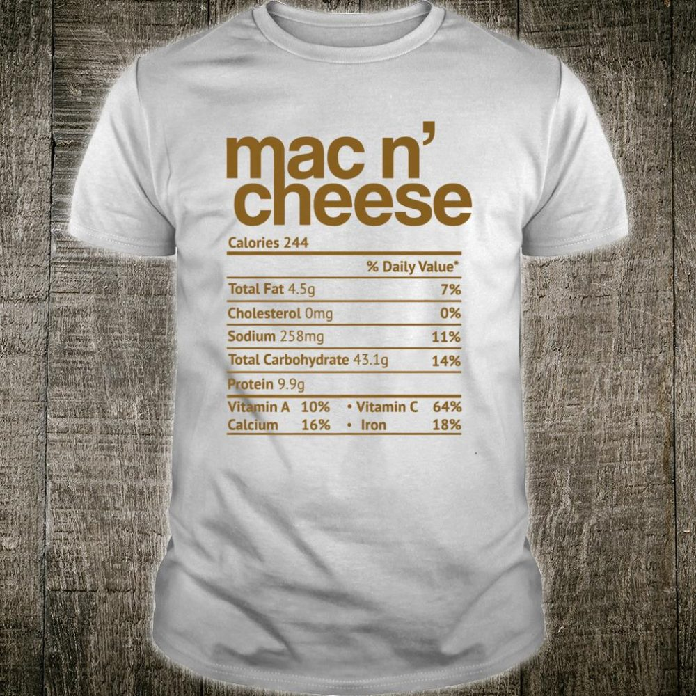 Thanksgiving Mac N' Cheese Shirt