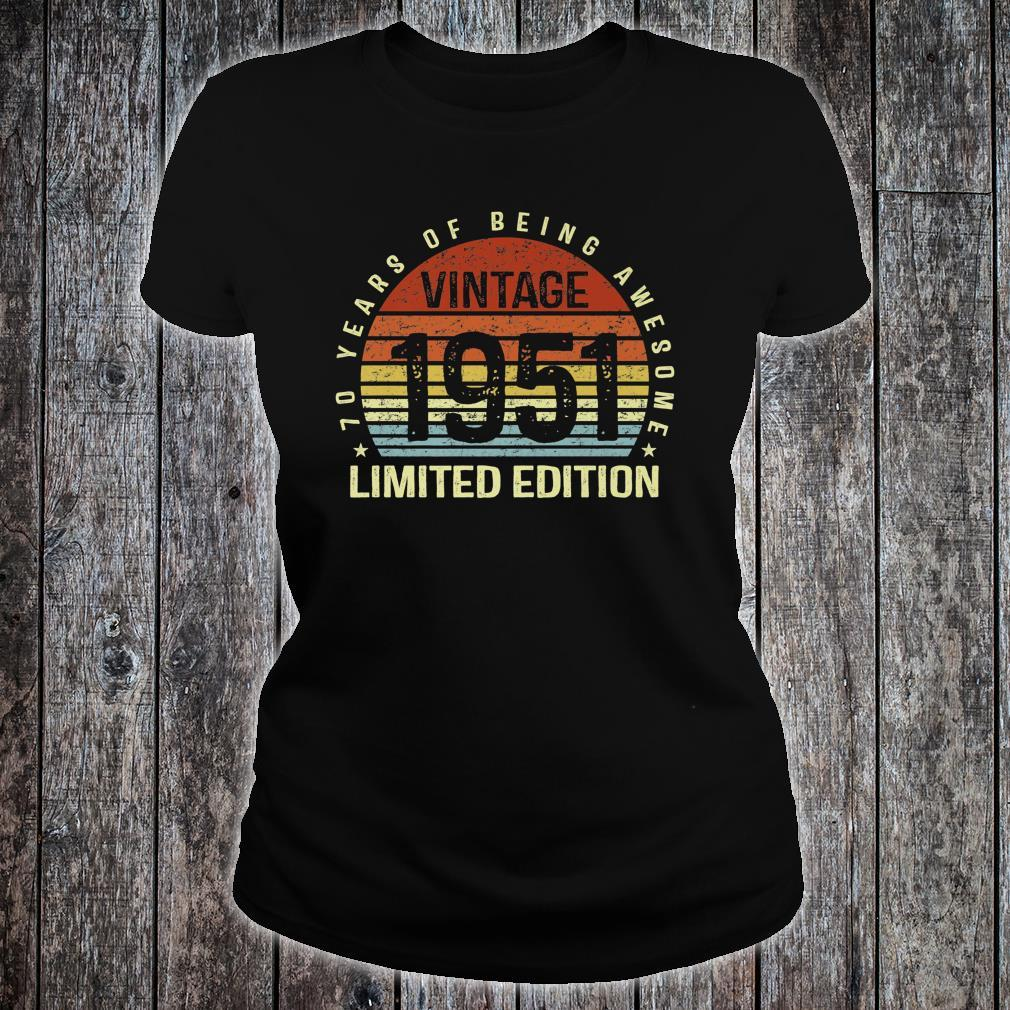 Vintage 1951 Limited Edition 70 Years of Being Awesome Bday Shirt ladies tee