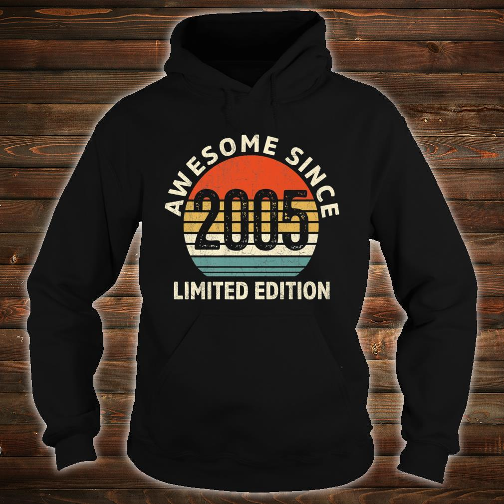 Vintage 2005 Limited Edition 16th Bday Shirt hoodie