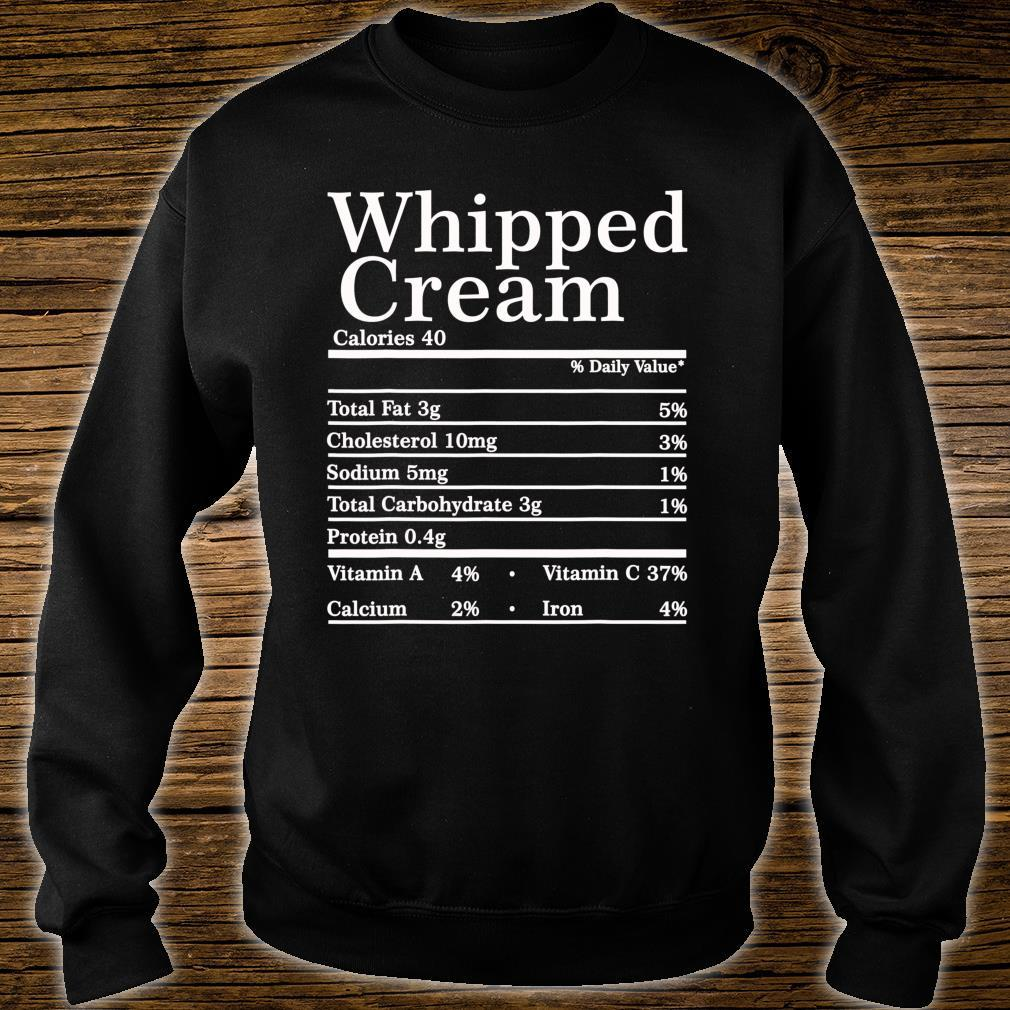 Whipped Cream Nutrition Facts Christmas Thanksgiving Shirt sweater