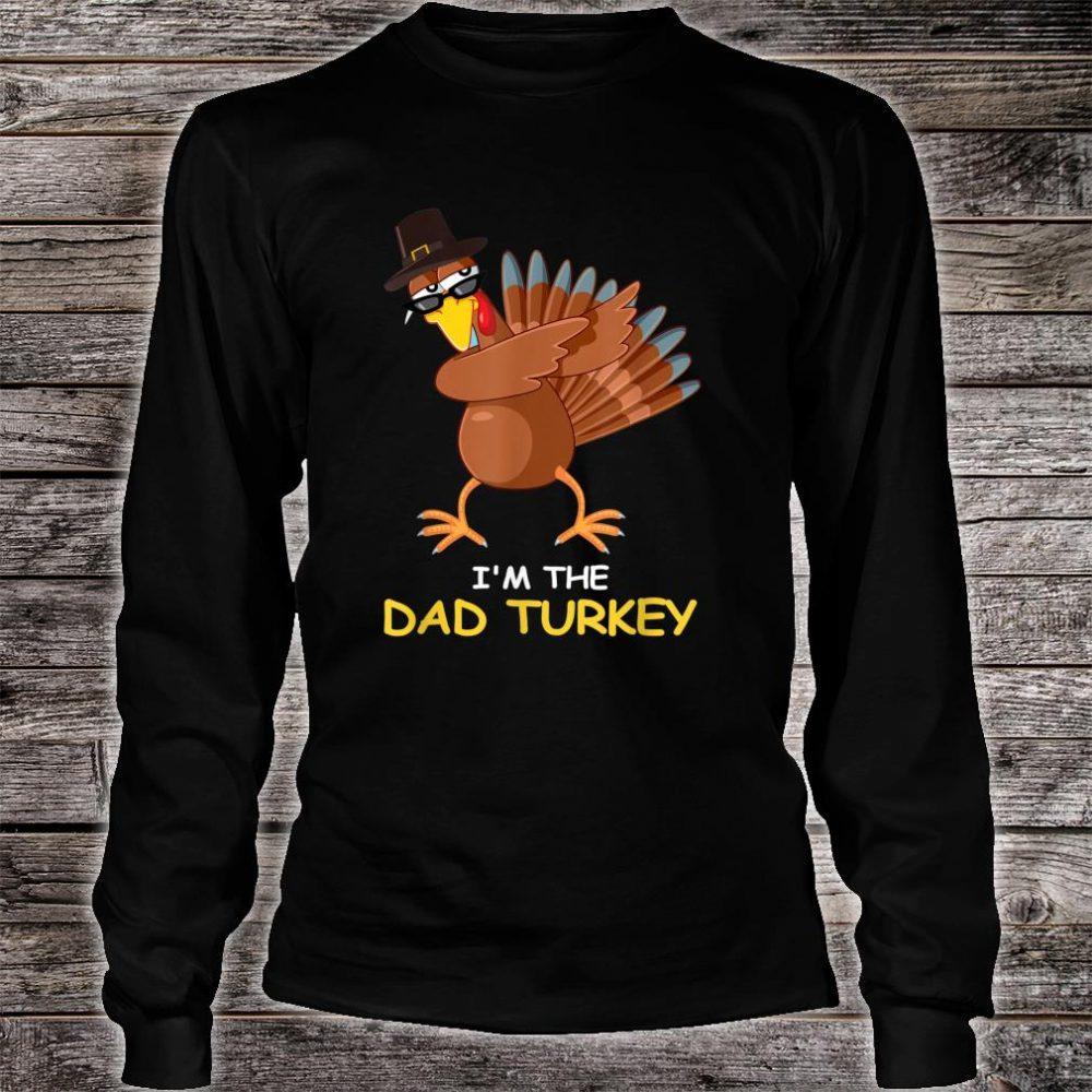 i'm the Dad Turkey Thanksgiving Dad Shirt long sleeved